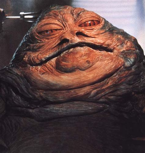 jabba the hutte jabba the hut quotes quotesgram