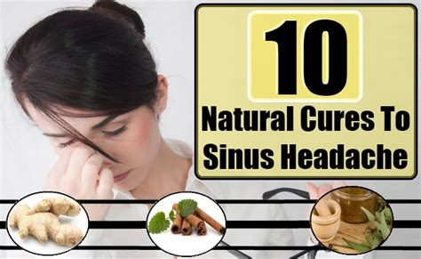 10 cures for sinus headache remedies for