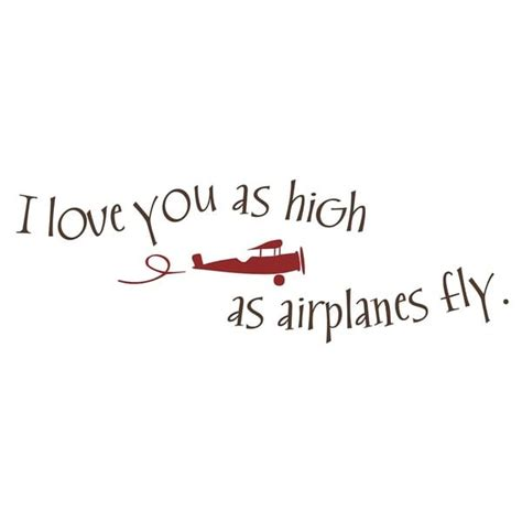 Aviation Wall Murals vinyl attraction i love you as high as airplanes fly
