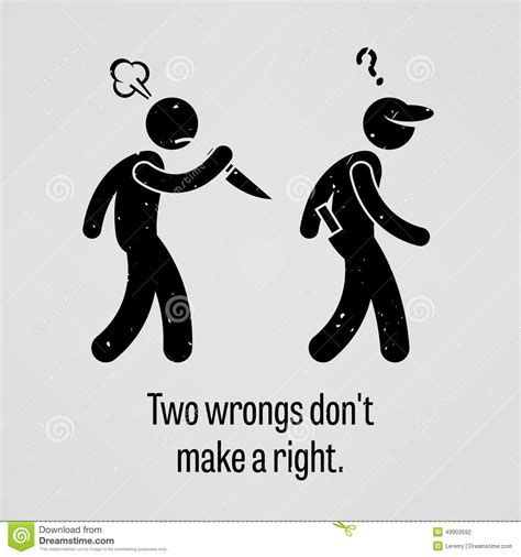 Two Fugs Dont Make A Right by Two Wrongs Don T Make A Right Proverb Stock Vector