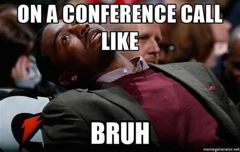 Conference Call Meme - 100 most popular funniest bruh memes golfian com