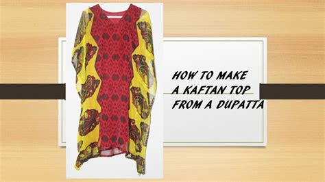 how to make a kaftan dress or top free pattern sew guide how to make a beautiful kaftan top kurti from a dupatta
