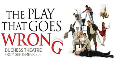 what s wrong with china books the play that goes wrong at the duchess theatre