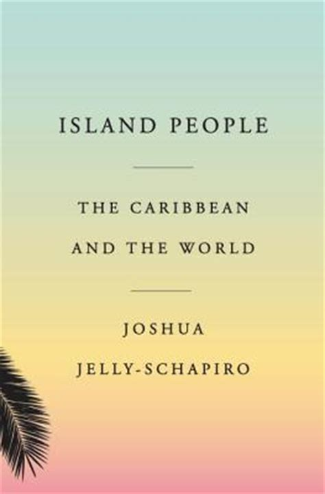 island the caribbean and the world hardcover