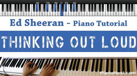 youtube tutorial thinking out loud ed sheeran thinking out loud pianonest tutorial how