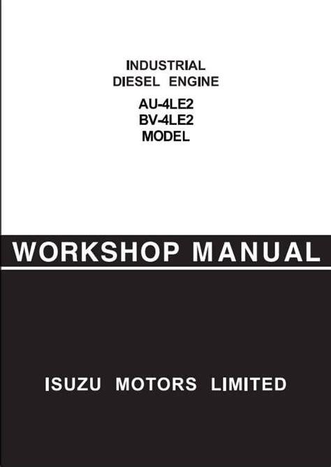 small engine repair manuals free download 1992 isuzu impulse electronic valve timing isuzu engine au 4le2 bv 4le2 workshop service repair manual a repair manual store