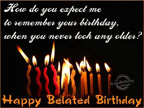 Happy Belated Birthday Wishes Belated Happy Birthday Wishes Birthday Images Pictures