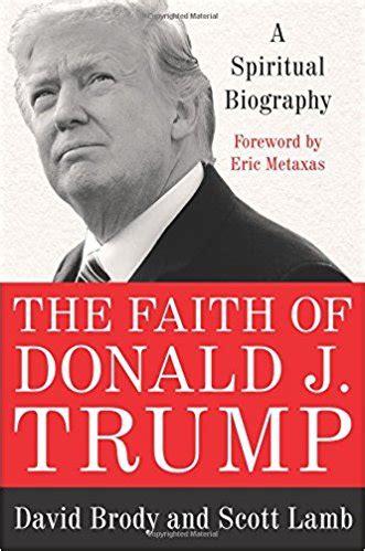 donald trump biography amazon the faith of donald j trump twee the daily caller