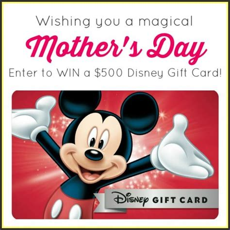 Gift Card Disney World Florida - disney mothers day sweepstakes