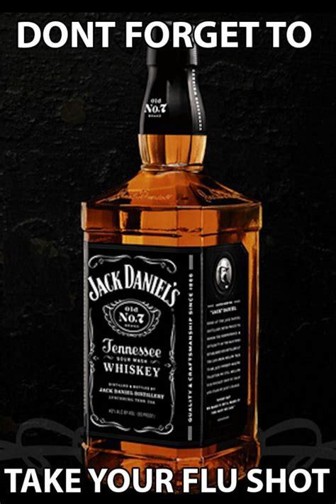 Jack Daniels Meme - flu shot jack daniels
