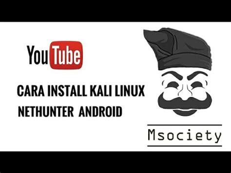 cara install kali linux cara install kali linux nethunter di android youtube