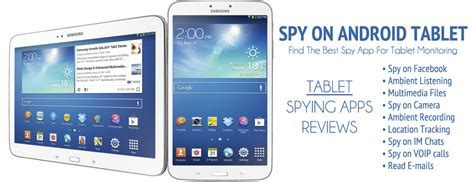 android spy apps for tablets and cell phones tablet monitoring app cell phone spy software