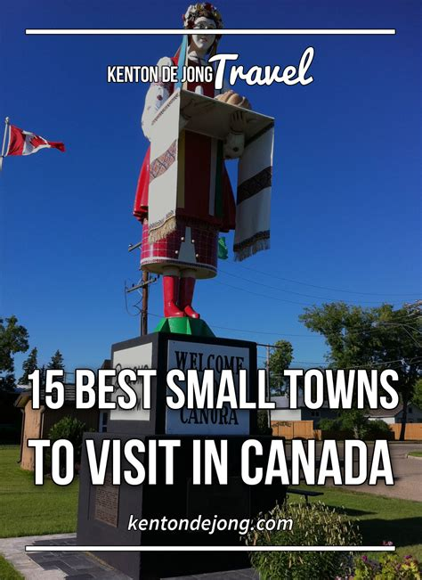 best small towns in canada canadian towns to visit 15 best small towns to visit in canada 183 kenton de jong travel