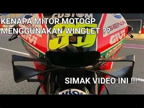 fungsi winglet  digunakan  motor motogp youtube