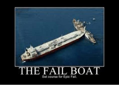 epic fails on boats the fail boat set course for epic fail fail meme on me me
