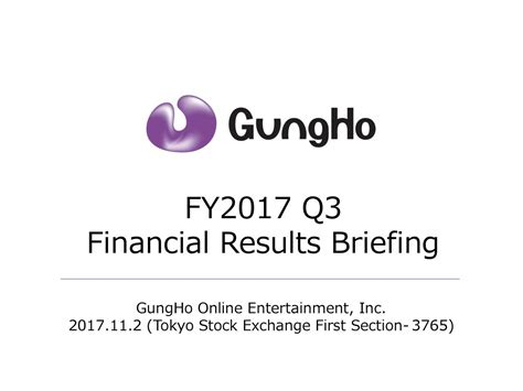 tokyo stock exchange 1st section gungho online entertainment inc 2017 q3 results