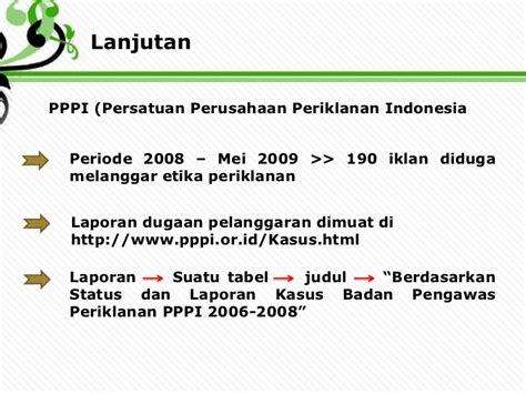 Prek Pelanggaran Etika Periklanan Indonesia tugas pko siang dwi retno ningsih g34090057 bab 19