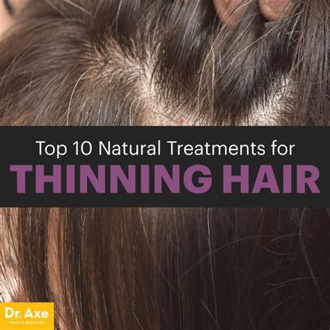 top  natural treatments  thinning hair dr axe