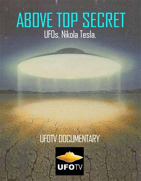 Tesla Top Secret Nation 51 Ufotv Documentary Above Top Secret