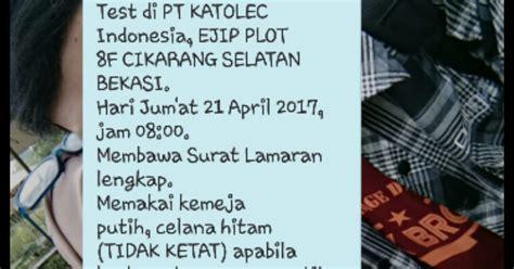Lop Lamaran Pake Posisi by Pt Katolec Indonesia Ejip Cikarang Via Email Random