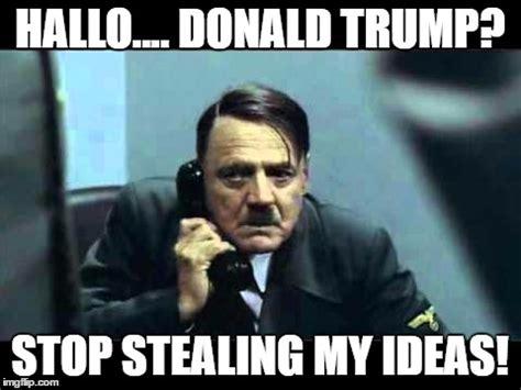 Stealing Memes - hitler telephone imgflip