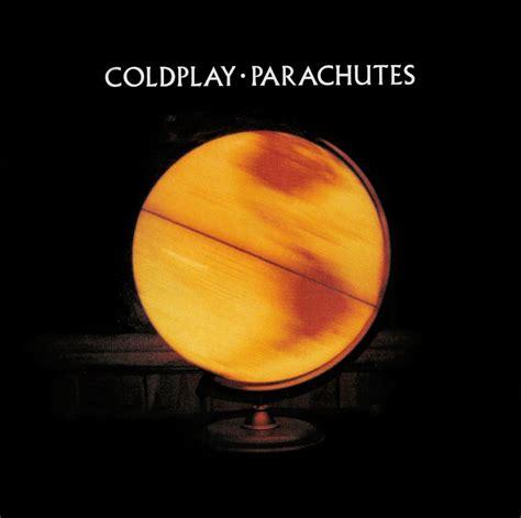 coldplay parachutes coldplay parachutes art tracklist lyrics genius lyrics