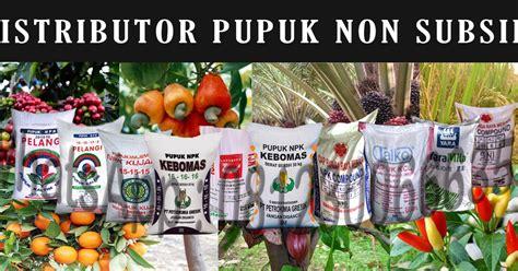 Pupuk Npk Mutiara Terbaru penjual pupuk non subsidi asli npk urea tsp kcl organik