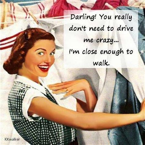 drive me crazy funny quotes about crazy drivers quotesgram