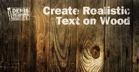 photoshop tutorial logo in wood denis designs free photoshop tutorials inspirations
