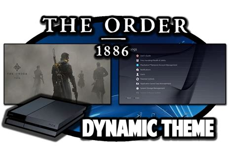 ps4 themes the order ps4 themes the order 1886 dynamic theme video in 60fps