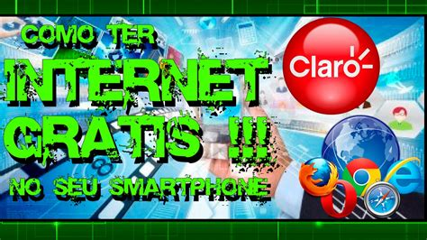 tutorial internet gratis da claro no pc tutorial como ter internet da claro gr 193 tis no seu