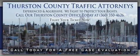 Thurston County Washington Court Records Thurston County Ticket Attorneys 360 350 4626 Thurston County Wa Traffic Ticket Lawyers