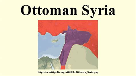 ottoman syria ottoman syria youtube