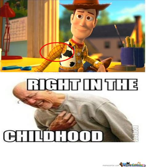 Toystory Memes - toy story right in the childhood by sray33 meme center