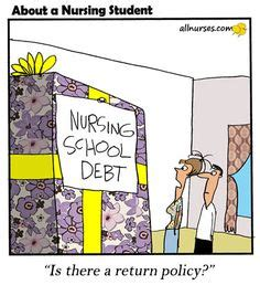 Nursing School Debt by 388 Best For Nurses Images In 2019 Humor