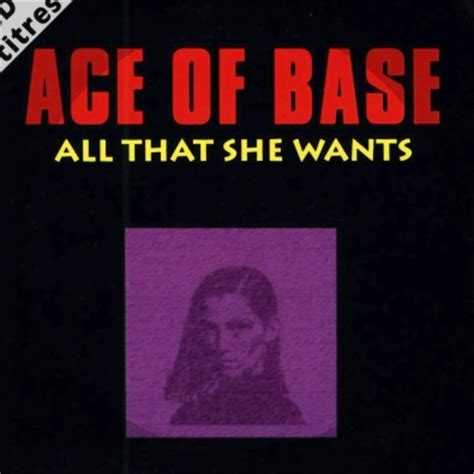 all that she wants all that she wants remastered by ace of base this is