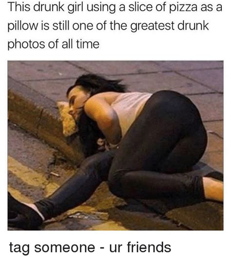 Drunk Girl Meme - 25 best memes about drunk girls drunk girls memes