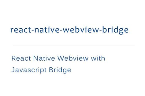 React Native Webview Tutorial | react native webview with javascript bridge