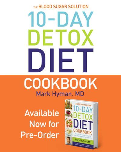 Dr Hyman 10 Day Detox Diet Cookbook by 35 Best Dr Hyman S Quotes Images On Health