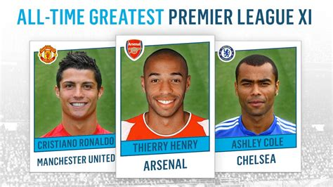 epl xi all time greatest premier league xi thierry henry frank