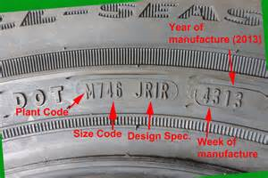 Car Tire Serial Number Nationaltiresafetyweek Tip 4 Dot Number Fuel For Thought