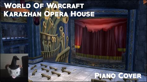 World Of Warcraft Karazhan Opera House Piano Cover