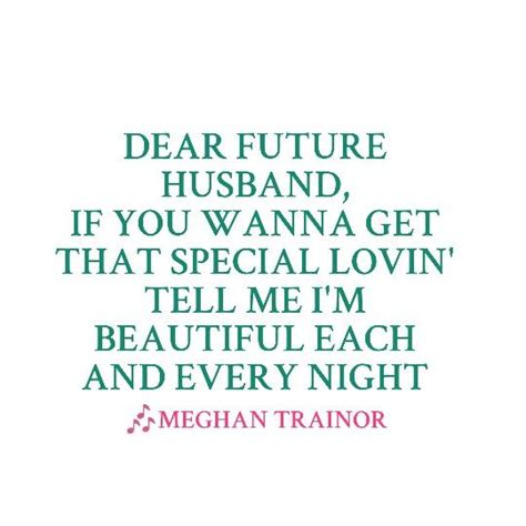 dear future husband meghan trainor dear future husband lyrics pinterest