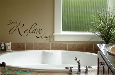 bathroom wall words soak relax enjoy bathroom sayings quote vinyl by thestickerhut