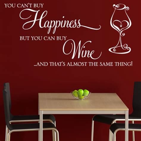 where can i buy wall stickers you can t buy happiness but you can buy wine wall sticker