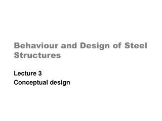 the behaviour and design of steel structures to ec3 fourth edition books ppt ence 455 design of steel structures powerpoint