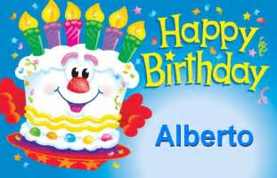 happy birthday alberto happy birthday