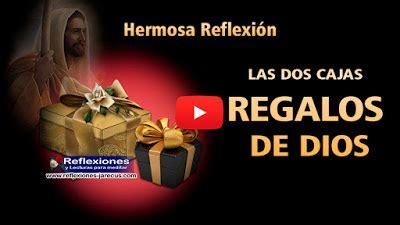 reflexiones cristianas el regalo del papa las dos cajas regalos de dios reflexiones cristianas