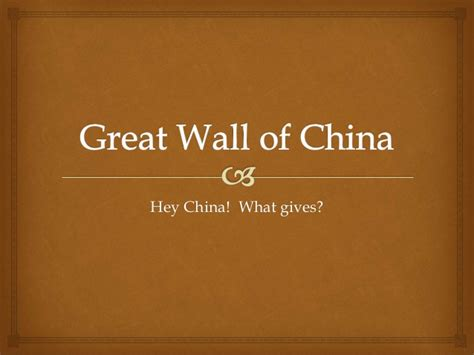 Great Wall Of China Powerpoint Great Wall Of China Ppt