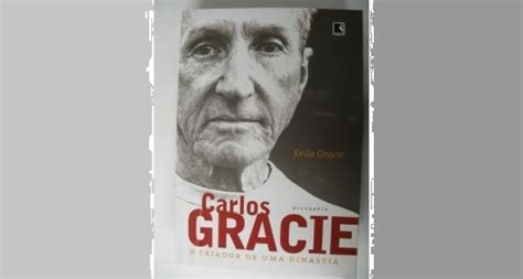 Gracie Novel controversial biography of carlos gracie finally released in